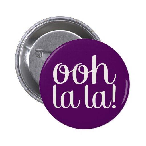 Ooh La La Purple Pinback Buttons