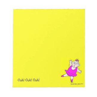 Ooh! Ooh! Ooh! Notepad