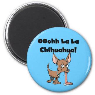 Oohhh La La Chihuahua Magnet