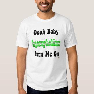 Oooh Baby Agoraphobiacs Turn Me On Tee Shirt