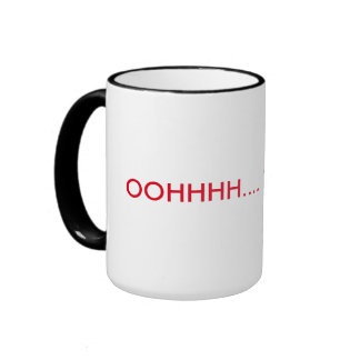 OOOHHH... Thats Hot!!! Ringer Mug