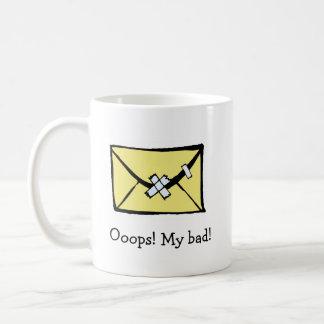 Ooops! My bad! Classic White Coffee Mug