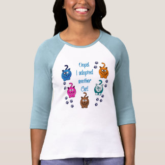 ¡Oops!  ¡Adopté otro gato! Camiseta