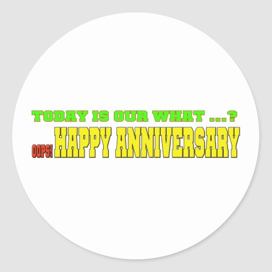 OOPS ANNIVERSARY T CLASSIC ROUND STICKER