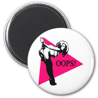 Oops Babe 2 Inch Round Magnet
