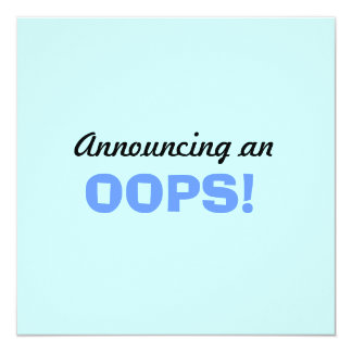 """""""Oops"""" baby announcement"""