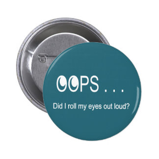 Oops… el balanceo observa el botón pin redondo de 2 pulgadas