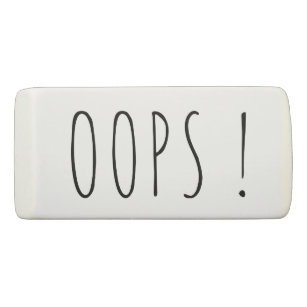Oops funny mistake custom eraser