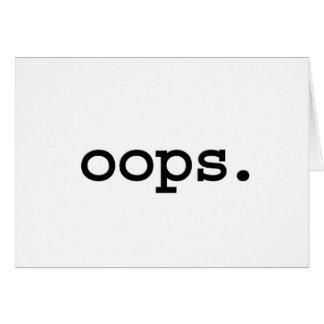 oops. greeting cards
