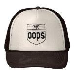 Oops Hat