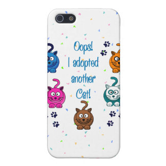 Oops! I Adopted Another Cat! iPhone 5 Cases
