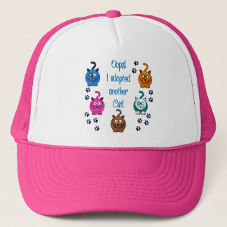 Oops!  I Adopted Another Cat! Trucker Hat