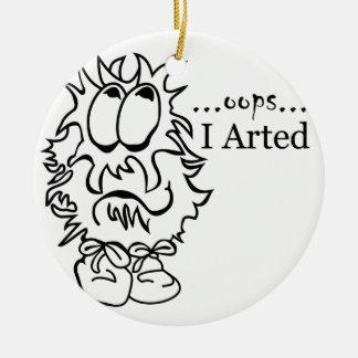 Oops... I Arted Ceramic Ornament