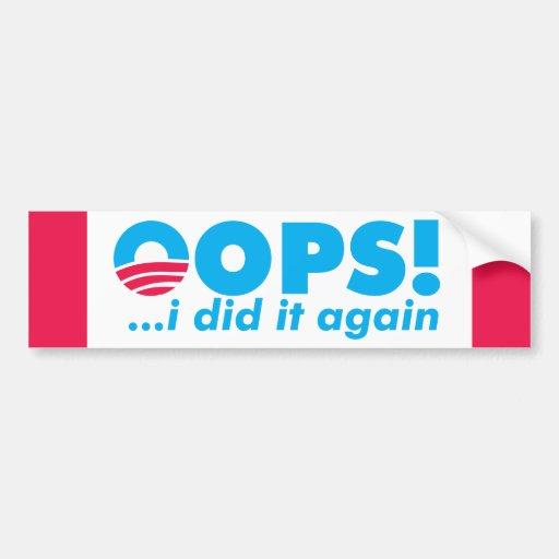 OOPS! I DID IT AGAIN BUMPER STICKER
