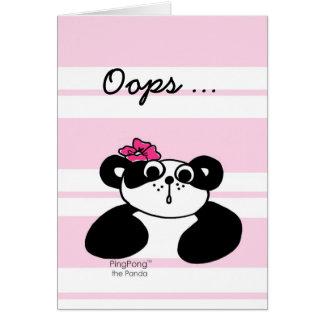 OOPS … I'M SORRY  Card