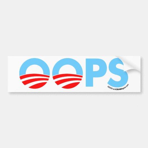 Oops Obama Mistake Car Bumper Sticker