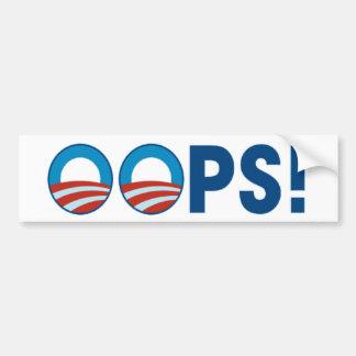 ¡OOPS! Pegatina para el parachoques anti de Obama Etiqueta De Parachoque