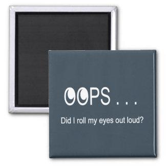 Oops Rolling Eyes Magnet