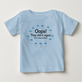 """OOPS! THEY DID IT AGAIN""I'M A BIG BROTHER TEE"
