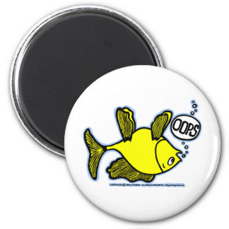 OOPS! Up Side Down Fish! funny MAGNET