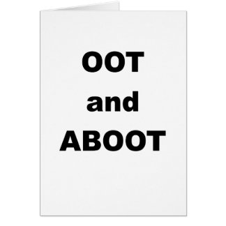 OOT AND ABOOT.png Card