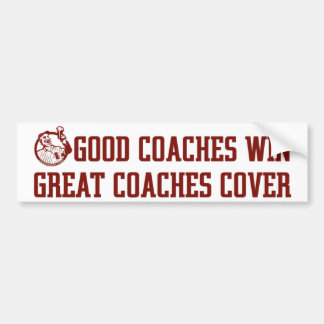 OP Good Coaches... Bumper Sticker