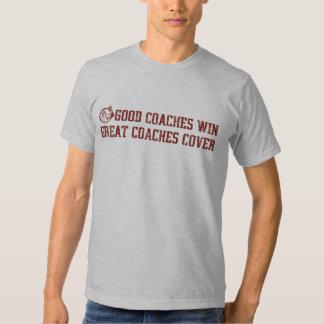 OP Good Coaches Win... T Shirts