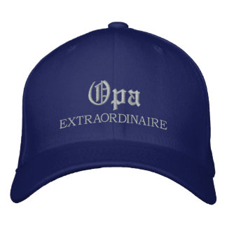 Opa Extraordinaire embroidered Cap Embroidered Hat