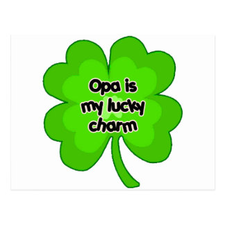 Opa is My Lucky Charm Postcard