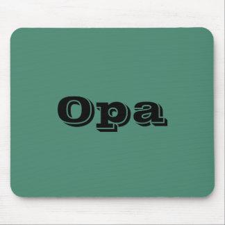 """""""Opa"""" Mousepad"""