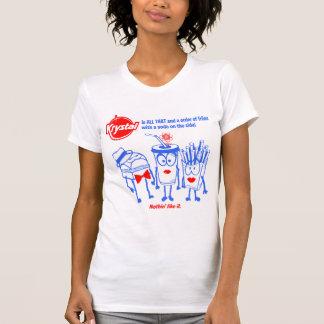 ¡Opción de Krystal - toda la eso! Camiseta