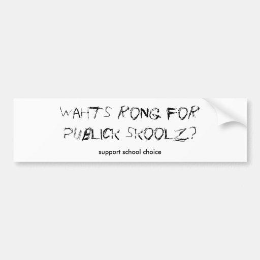 Opción de la escuela de la ayuda pegatina para auto