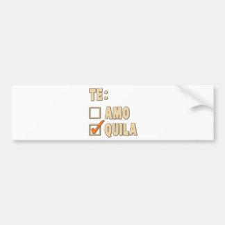 Opción del español del Tequila de Te Amo Pegatina Para Auto