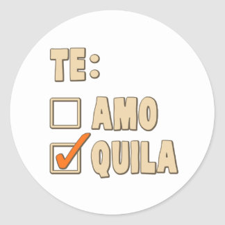 Opción del español del Tequila de Te Amo Pegatina Redonda