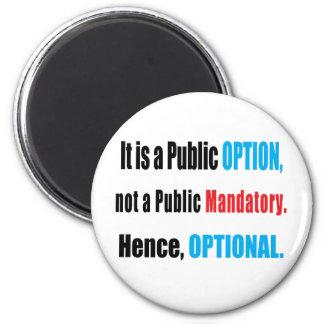 Opción pública imán redondo 5 cm