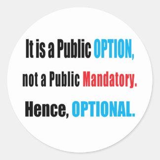 Opción pública pegatina redonda