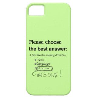 Opciones divertidas de la indecisión iPhone 5 funda