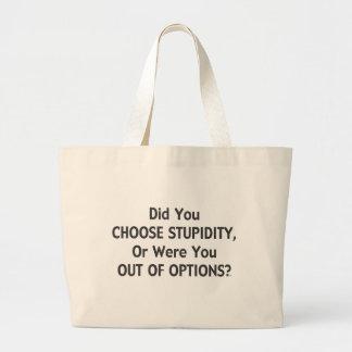 Opciones estúpidas una bolsas lienzo