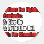 Opciones que luchan del psoriasis pegatinas redondas