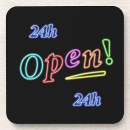 Open 24 hours coaster