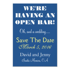 Open Bar Save The Date Card at Zazzle
