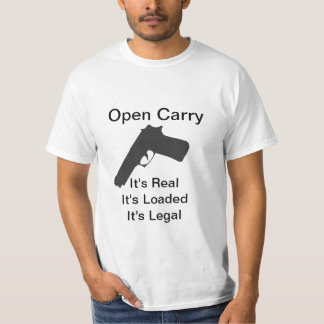 Open Carry Is Legal T-Shirt