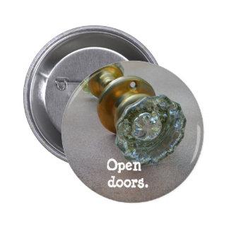 Open   doors. pinback button