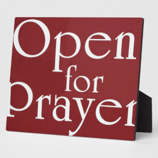 Open For Prayer Sign Plaque