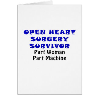 Open Heart Surgery Survivor Part Woman Card