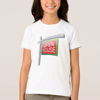 Open House Sign Girls T-Shirt