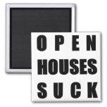 Open Houses Suck Fridge Magnets