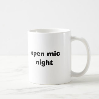 open mic night classic white coffee mug