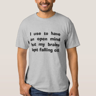 open minded joke tee shirt