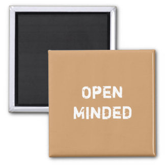 Open Minded. Light Brown. 2 Inch Square Magnet
